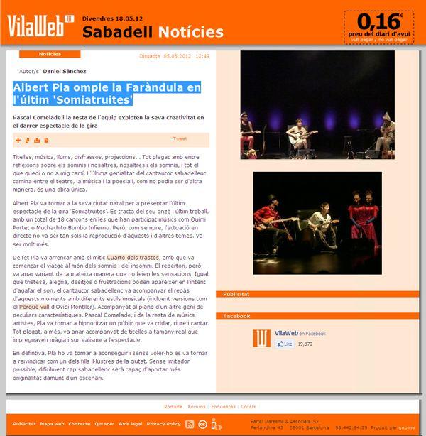 Vilaweb: Albert Pla omple la Faràndula en l'últim 'Somiatruites'