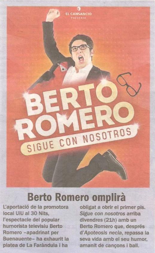 Diari de Sabadell: Berto Romero omplirà, a la venda entrades pel 1r pis