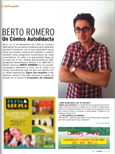 Revista Éxit: Berto Romero, un cómico autodidacta