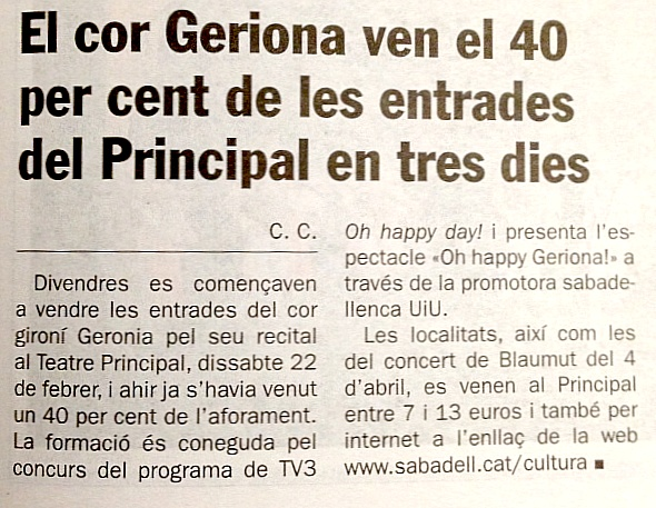 Diari de Sabadell: El cor Geriona ven el 40% de les entrades en 3 dies