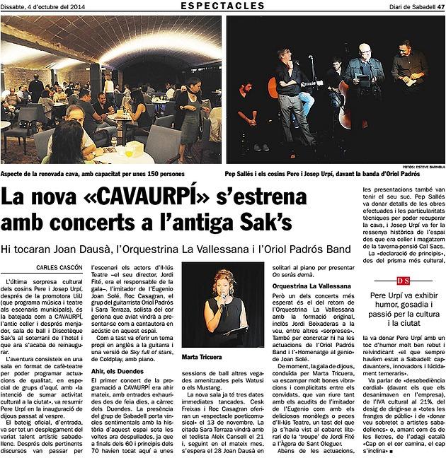 Diari de Sabadell: S'estrena la nova CAVAURPÍ a l'antiga Sak's