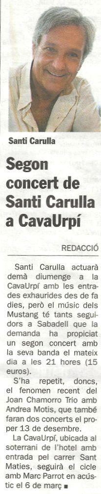 Diari de Sabadell: Segon concert de Santi Carulla a CAVAURPÍ