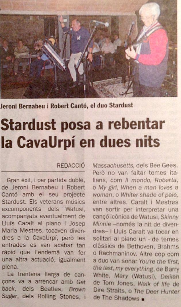 Diari de Sabadell: Stardust posa a rebentar la CAVAURPÍ en dues nits