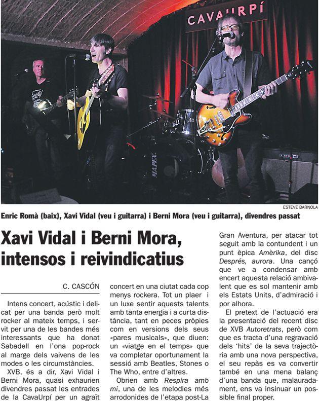 Diari de Sabadell: Xavi Vidal i Berni Mora, intensos i reivindicatius