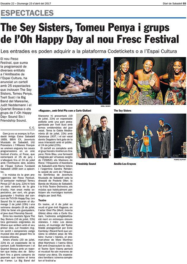 Diari de Sabadell: The Sey Sisters, Tomeu Penya i grups  de l'Oh Happy Day al nou Fresc Festival