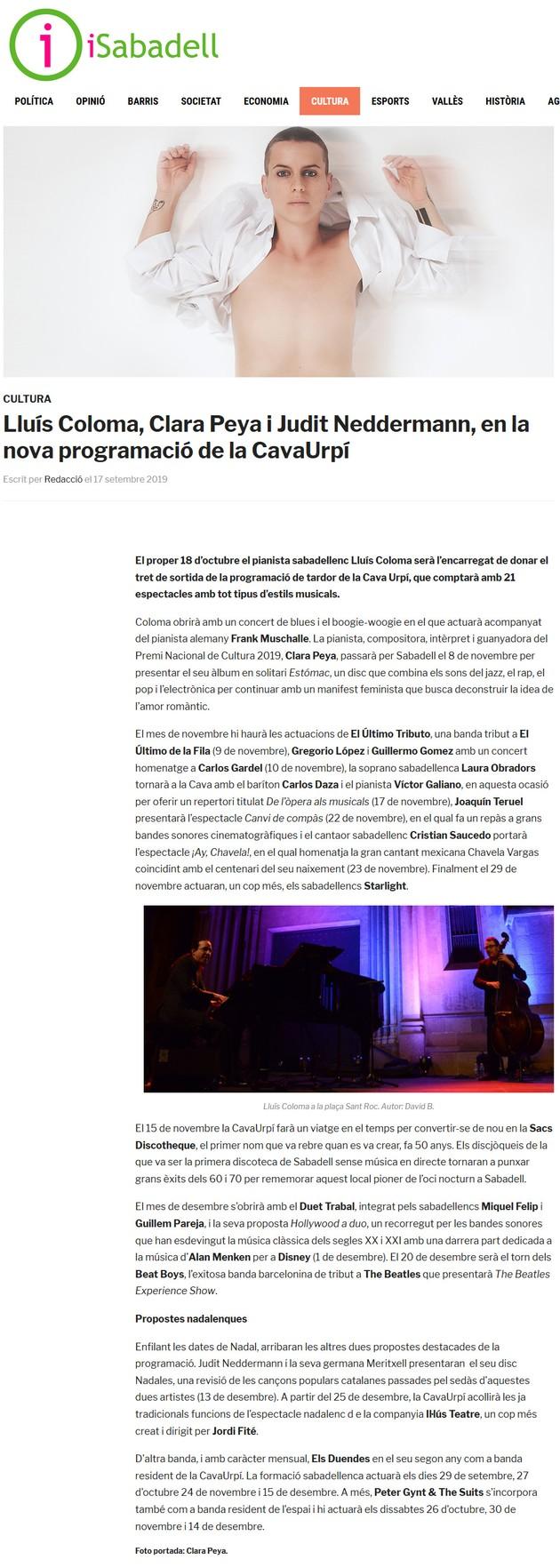 iSabadell: Lluís Coloma, Clara Peya i Judit Neddermann, en la nova programació de la CavaUrpí